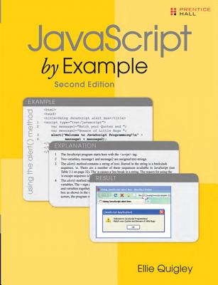 JavaScript by Example By Quigley, Ellie