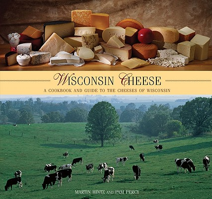 Wisconsin Cheese By Hintz, Martin/ Percy, Pam