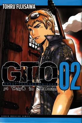 GTO: 14 Days in Shonan 2 By Fujisawa, Tohru